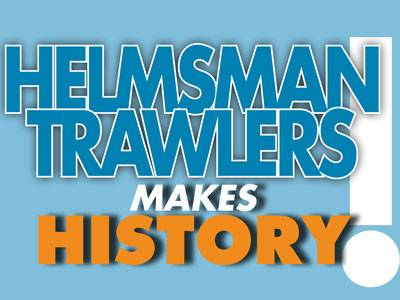 Helmsman Trawlers Makes History!