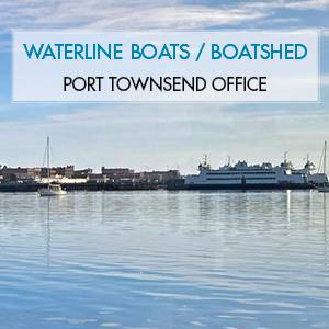 Waterline Boats / Boatshed Port Townsend New Port Townsend Office