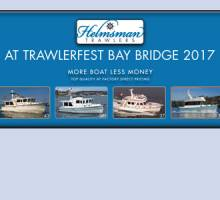 Helmsman Trawlers at PassageMaker Bay Bridge TrawlerFest!