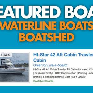 Waterline Boats / Boatshed Featured Boat – HI-Star 42