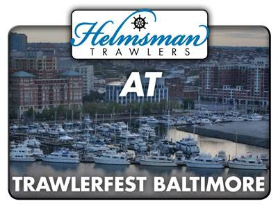 Helmsman Trawlers At TrawlerFest Baltimore -