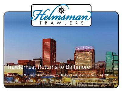 Helmsman Trawlers at Trawler Fest Baltimore!