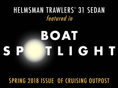 Cruising Outpost Features - Helmsman Trawlers 31 Sedan
