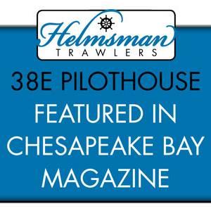 Chesapeake Bay Magazine – features Helmsman 38E