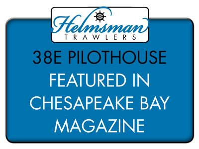 Chesapeake Bay Magazine – features Helmsman 38E