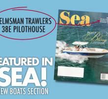 Helmsman Trawlers 38E présenté dans SEA Magazine