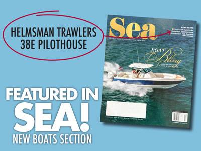 Helmsman Trawlers 38E Featured in SEA Magazine