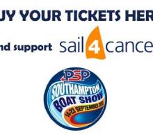 Buy your PSP Southampton boat show tickets here and support Sail 4 Cancer