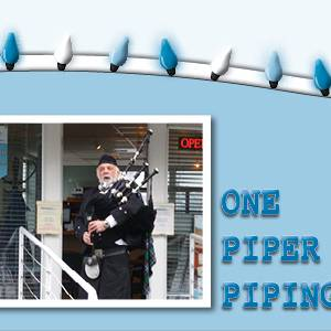 One Piper Piping!
