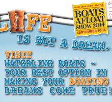 2014 Boats Afloat Show – Life Is But A Dream...