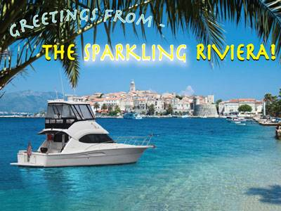 Greetings from – The Sparkling Riviera!