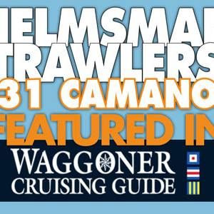 Helmsman 31 Camano Featured in Waggoner Cruising News!