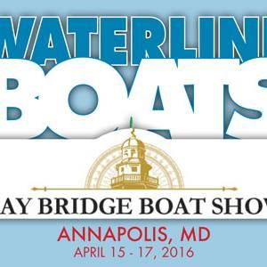 Waterline Boats at Annapolis-Bay Bridge Boat Show!
