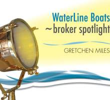Waterline Boats ~broker spotlight | Gretchen Miles