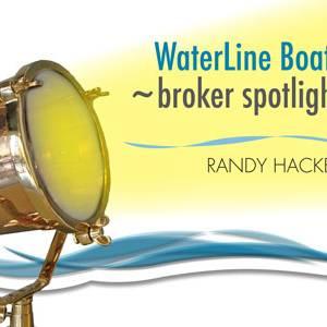 Waterline Boats ~broker spotlight | Randy Hacker